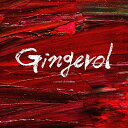 Gingerol (初回限定盤 CD+DVD) [ a crowd of rebellion ]