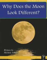WhyDoestheMoonLookDifferent?