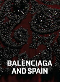 BALENCIAGA AND SPAIN(H) [ HAMISH BOWLES ]