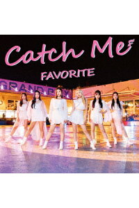 CatchMe[FAVORITE]