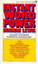 Instant Word Power: The Unique, Proven Program for Increasing Your Vocabulary--Your Vital Key to Soc INSTANT W…