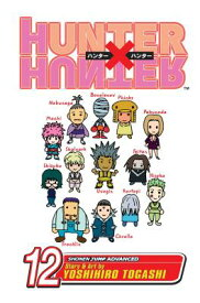 Hunter X Hunter, Vol. 12, Volume 12 HUNTER X HUNTER VOL 12 V12 (Hunter X Hunter) [ Yoshihiro Togashi ]