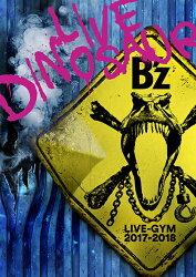"""B'z LIVE-GYM 2017-2018 """"LIVE DINOSAUR""""【Blu-ray】"""