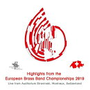 【輸入盤】2019 European Brass Band Championships Highlights