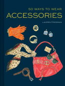 50 WAYS TO WEAR ACCESSORIES(H)