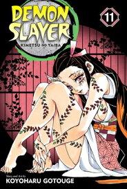 Demon Slayer: Kimetsu No Yaiba, Vol. 11, 11 DEMON SLAYER KIMETSU NO YAIBA (Demon Slayer: Kimetsu No Yaiba) [ Koyoharu Gotouge ]