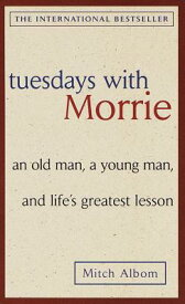 TUESDAYS WITH MORRIE(A) [ MITCH ALBOM ]
