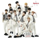 BANG! BURN! LOVE (初回限定盤 CD+DVD)