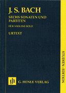 【輸入楽譜】バッハ, Johann Sebastian: 無伴奏バイオリンのためのパルティータ BWV 1001-1006: 原典版中型スコア