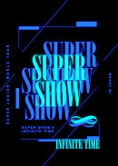 SUPER JUNIOR WORLD TOUR ''SUPER SHOW 8: INFINITE TIME '' in JAPAN 初回生産限定盤 DVD3枚組(スマプラ対応)