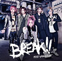 BREAK!![FESTVAINQUEUR]