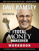 The Total Money Makeover Workbook: Classic Edition: The Essential Companion for Applying the Book's