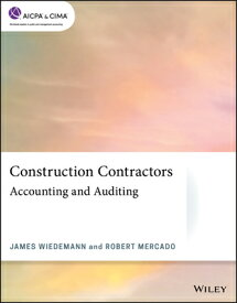 Construction Contractors: Accounting and Auditing CONSTRUCTION CONTRACTORS ACCOU (AICPA) [ James Wiedemann ]