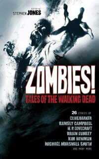 Zombies!:TalesoftheWalkingDead[StephenJones]