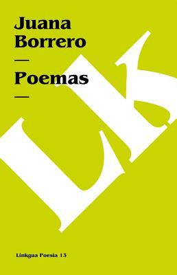 Poemas SPA-POEMAS (Poesia (Linkgua)) [ Juana Borrero ]