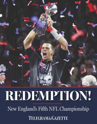 Redemption! New England's 5th NFL Championship [ Gatehouse Media ]