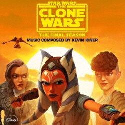スター・ウォーズ:クローン・ウォーズ - ファイナル・シーズン(エピソード 5-8)オリジナル・サウンドトラック
