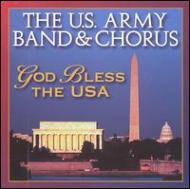 【輸入盤】U.s.army Band & Chorus God Blessthe Usa
