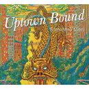 Uptown Bound