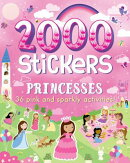 2000 Stickers Princesses: 36 Pink and Sparkly Activities!