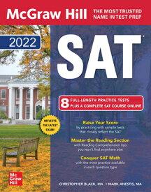 McGraw-Hill Education SAT 2022 MGWH EDUCATION SAT 2022 [ Christopher Black ]