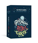 Good Night Stories for Rebel Girls: 50 Postcards of Women Creators, Leaders, Pioneers, Champions, an