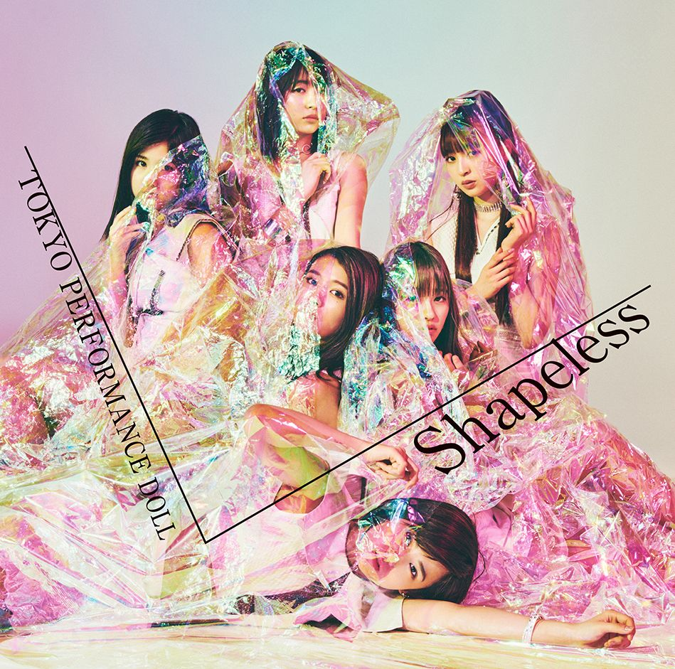Shapeless (初回限定盤C) [ 東京パフォーマンスドール ]