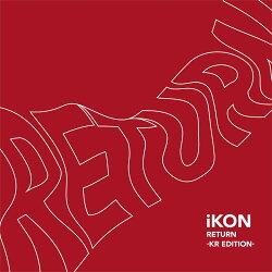 RETURN -KR EDITION- (CD+DVD+スマプラ)