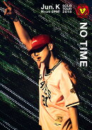 "Jun. K (From 2PM) Solo Tour 2018 ""NO TIME""(DVD通常盤)"