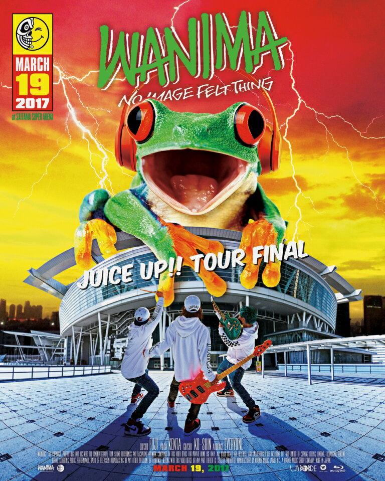 JUICE UP!! TOUR FINAL【Blu-ray】 [ WANIMA ]