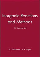 Inorganic Reactions and Methods, 19 Volume Set