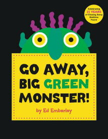 GO AWAY,BIG GREEN MONSTER!(H) [ ED EMBERLEY ]