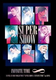 SUPER JUNIOR WORLD TOUR ''SUPER SHOW 8: INFINITE TIME '' in JAPAN DVD2枚組(スマプラ対応) [ SUPER JUNIOR ]