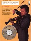 【輸入楽譜】オーケストラ・フェイバリット集 第3巻: バイオリン編: 参考演奏 & 伴奏CD付