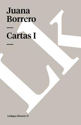 Cartas I SPA-CARTAS I (Memoria) [ Juana Borrero ]