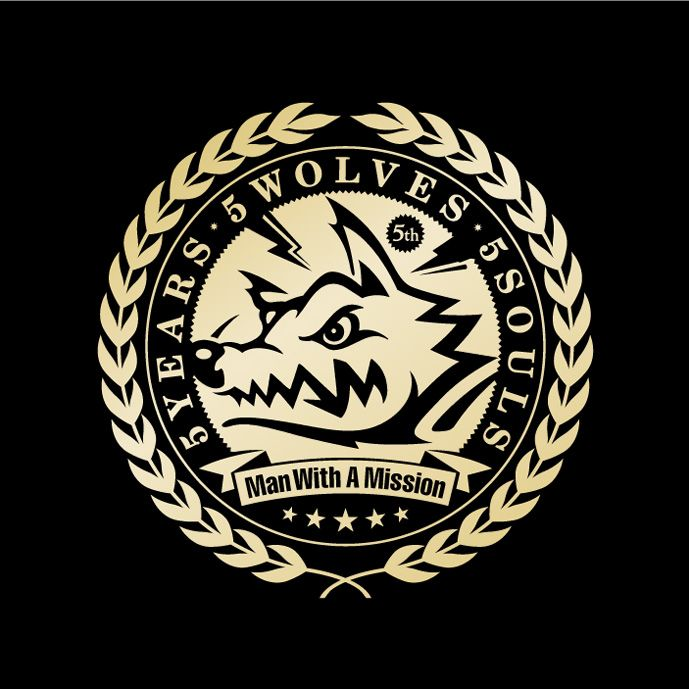 5 Years 5 Wolves 5 Souls [ MAN WITH A MISSION ]