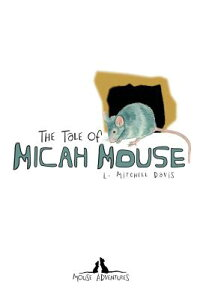 The_Tale_of_Micah_Mouse