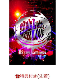 【先着特典】B'z LIVE-GYM 2019 -Whole Lotta NEW LOVE-(A4クリアファイル付き) [ B'z ]