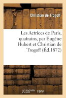 Les Actrices de Paris, Quatrains