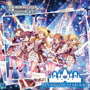 【予約】THE IDOLM@STER CINDERELLA GIRLS STARLIGHT MASTER 08 BEYOND THE STARLIGHT
