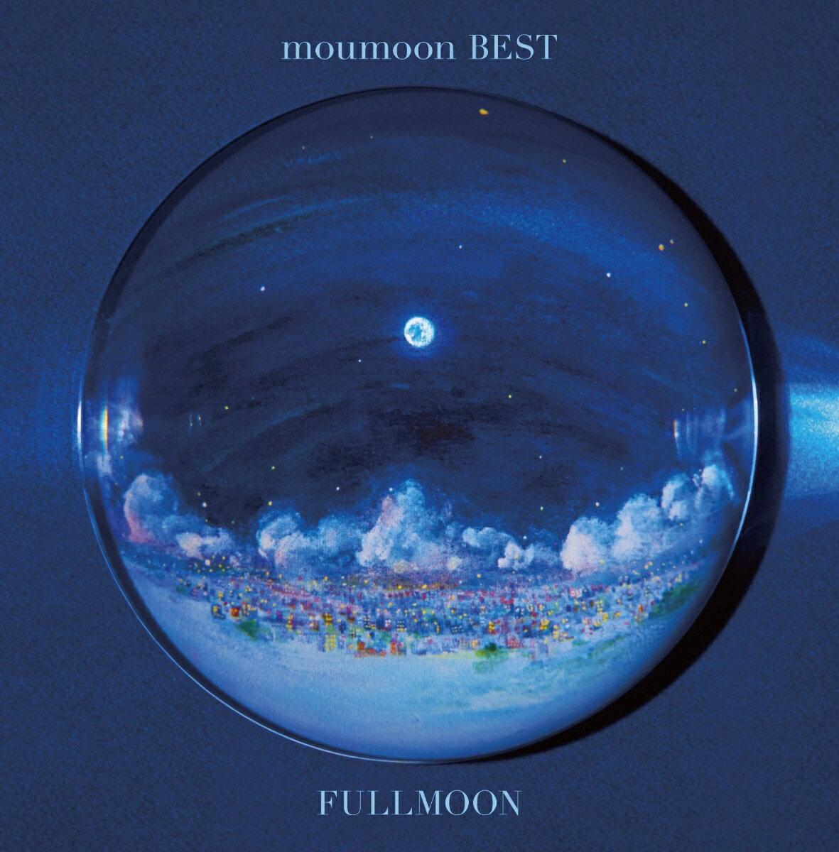 moumoon BEST -FULLMOON- (2CD+DVD) [ moumoon ]