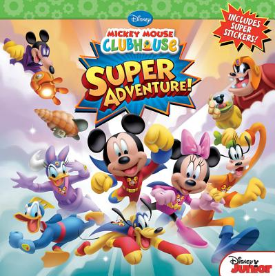 Super Adventure! MICKEY MOUSE CLUBHOUSE SUPER A (Disney Mickey Mouse Clubhouse) [ Inc Loter ]