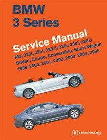 BMW 3 Series (E46) Service Manual: 1999, 2000, 2001, 2002, 2003, 2004, 2005: M3, 323i, 325i, 325xi, BMW 3 SERIES (E46) SERVICE MAN [ Bentley Publishers ]