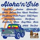 Aloha`n'Irie 〜Hawaii Driving Me Crazy〜