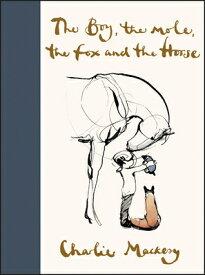 BOY,THE MOLE,THE FOX AND THE HORSE,THE(H [ CHARLIE MACKESY ]