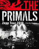 THE PRIMALS Zepp Tour 2018 - Trial By Shadow【Blu-ray】