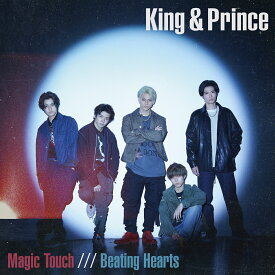 Magic Touch / Beating Hearts (初回限定盤A CD+DVD) [ King & Prince ]