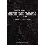 ONE OK ROCK SELECTION (バンドスコア)