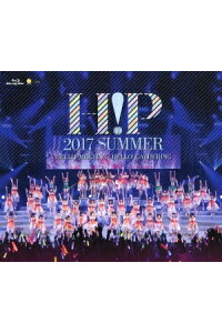 Hello!Project2017SUMMER〜HELLO!MEETING〜Hello!Project2017SUMMER〜HELLO!GATHERING〜(Blu-rayDisc)[オムニバス]