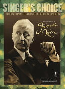 【輸入楽譜】カーン, Jerome: ジェローム・カーン - シング・ザ・ソングス: CD付